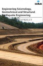 Engineering Seismology, Geotechnical and Structural Earthquake Engineering af Hubert O'Kelly