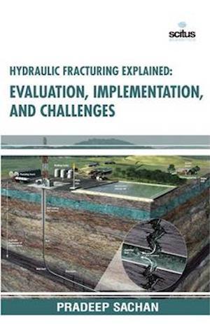 Bog, hardback Hydraulic Fracturing Explained