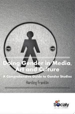 Bog, hardback Doing Gender in Media, Art and Culture af Harding Franklin