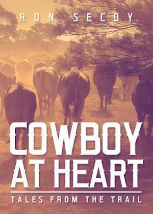 Bog, paperback Cowboy at Heart af Ron Secoy