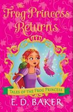 The Frog Princess Returns (Tales of the Frog Princess)