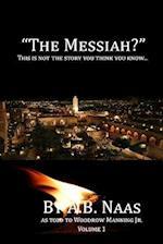 The Messiah?