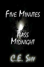 Five Minutes Pass Midnight