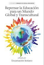 Repensar la Educaion para un Mundo Global y Transcultural (Research in Social Education)