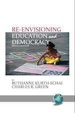 Re-Envisioning Education & Democracy, 2nd Edition