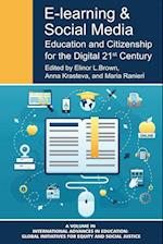E-learning and Social Media (International Advances in Education: Global Initiatives for Equity and Social Justice)