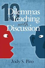 10 Dilemmas in Teaching with Discussion