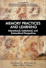 Memory Practices and Learning (Advances in Cultural Psychology Constructing Human Development)