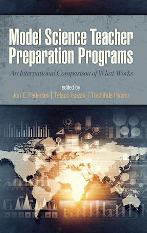 Bog, hardback Model Science Teacher Preparation Programs af Jon Pedersen
