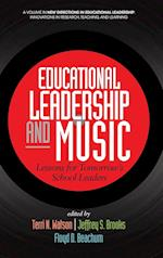 Educational Leadership and Music (New Directions in Educational Leadership Innovations in Scholarship Teaching and Service)