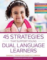 45 Strategies That Support Young Dual Language Learners af Shauna L. Tominey