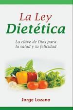 La Ley Dietetica af Jorge Lozano