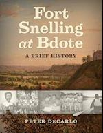 Fort Snelling at Bdote