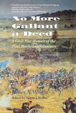 No More Gallant a Deed
