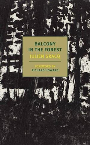 Balcony in the Forest af Julien Gracq