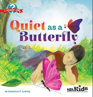 Bog, paperback Quiet As a Butterfly af Lawrence F. Lowery