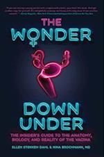 The Wonder Down Under af Nina Brochmann, Ellen Stokken Dahl