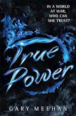 True Power (The True Trilogy)
