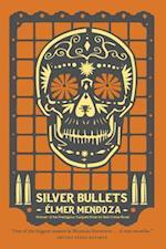 Silver Bullets (Lefty Mendieta Novel, nr. 1)