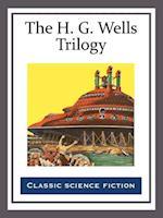 H. G. Wells Trilogy