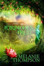 Forbidden Fruit af Melanie Thompson