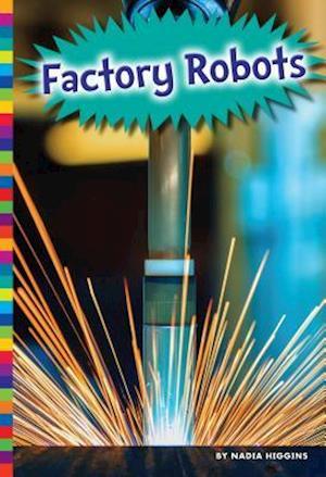 Bog, hardback Factory Robots af Nadia Higgins