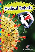 Medical Robots (Robotics in Our World)