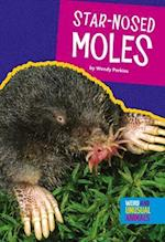 Star-Nosed Moles (Weird and Unusual Animals)