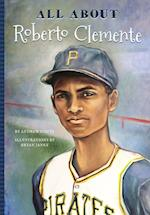 All About Roberto Clemente (All About)