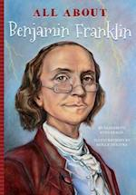 All About Benjamin Franklin (All About)