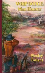Whip Dodge af Wesley Tallant