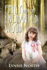 Emily and the Enchanted Wood af Lynne North