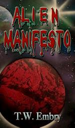 Alien Manifesto: The Adventures of the Human Thomas Scott af T.W. Embry