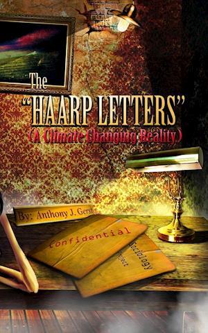 Bog, hæftet The HAARP Letters af Anthony J. Gerst