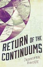 Return of the Continuums (Continuum Trilogy)