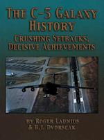 The C-5 Galaxy History af Roger Launius, B. J. Dvorscak