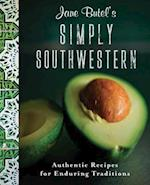 Jane Butel's Simply Southwestern (Jane Butel Library)