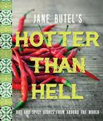Jane Butel's Hotter Than Hell Cookbook (Jane Butel Library)