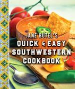 Jane Butel's Quick & Easy Southwestern Cookbook (Jane Butel Library)