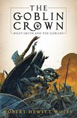 The Goblin Crown (Billy Smith and the Goblins, nr. 1)