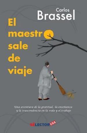 Bog, paperback El Maestro Sale de Viaje af Carlos Brassel