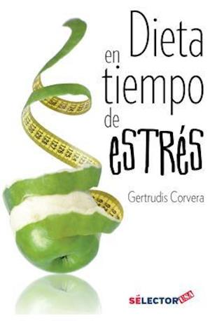 Bog, paperback Dieta En Tiempo de Estres af Gertrudis Corvera