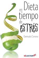 Dieta en tiempo de estres af Gertrudis Corvera