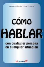 Como Hablar Con Cualquier Persona En Cualquier Situacion