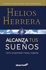 Alcanza Tus Suenos af Helios Herrera