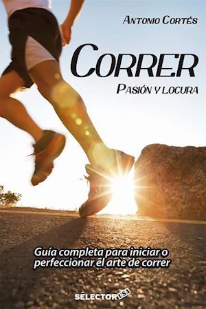 Correr: pasion y locura