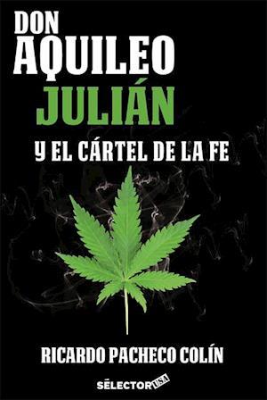 Don Aquileo Julian y el cartel de la fe
