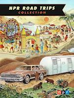 Npr Road Trips Collection (Npr Road Trips)
