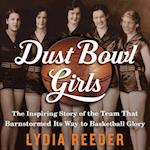 Dust Bowl Girls af Lydia Reeder