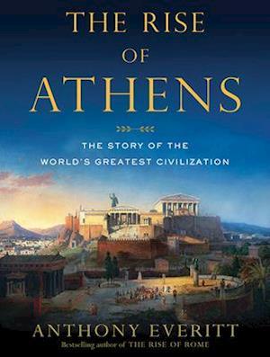 Lydbog, CD The Rise of Athens af Anthony Everitt